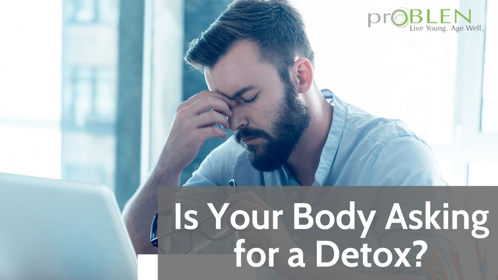 does your body need a detox how to tell and best natural detox
