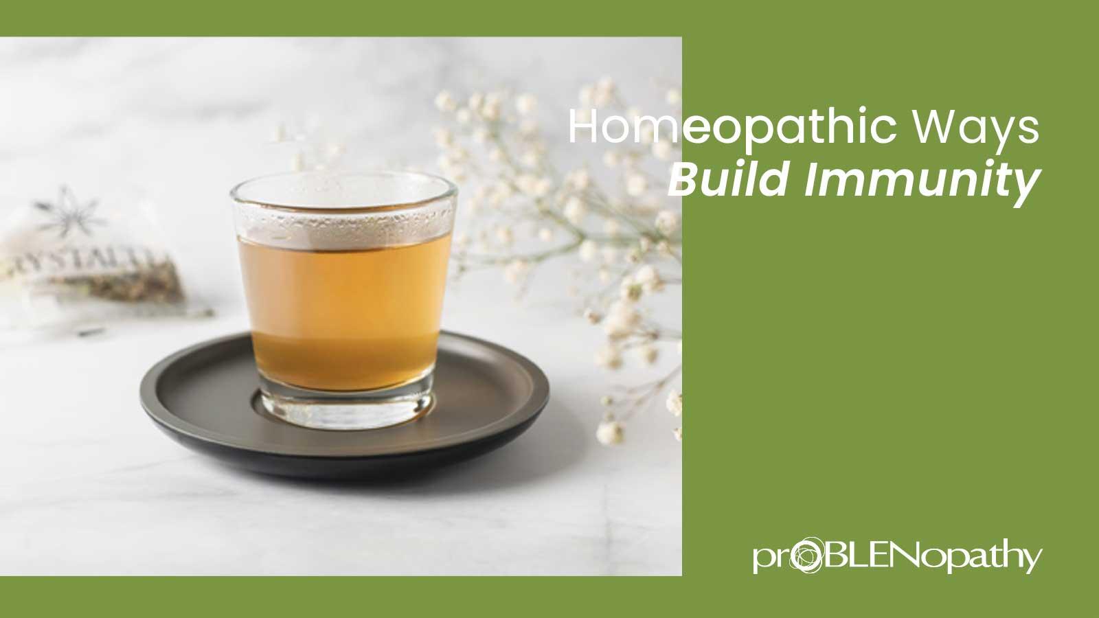 9 homeopathic ways to improve immunity